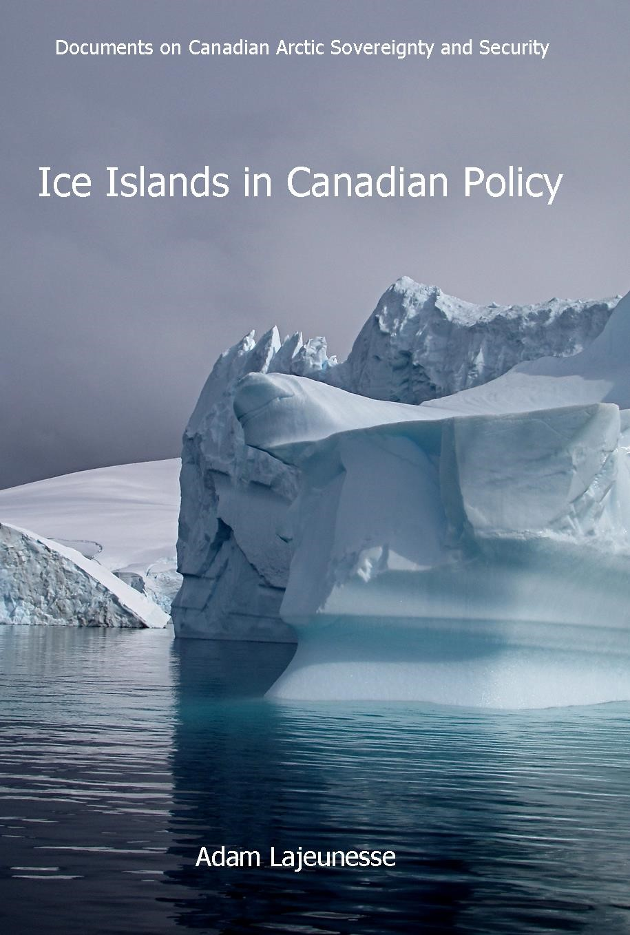 Ice Islands in Canadian Policy, 1954-1971
