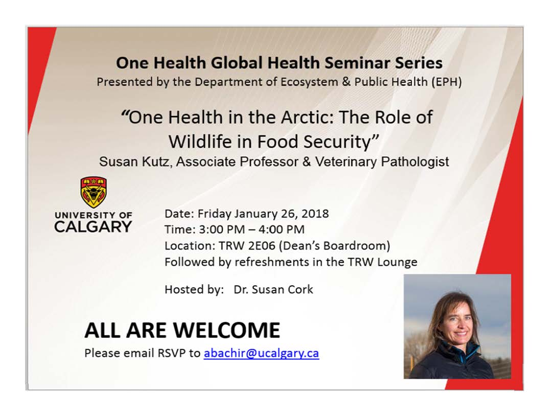 Susan Kutz One health in the Arctic: The Role of Wildlife in Food Security
