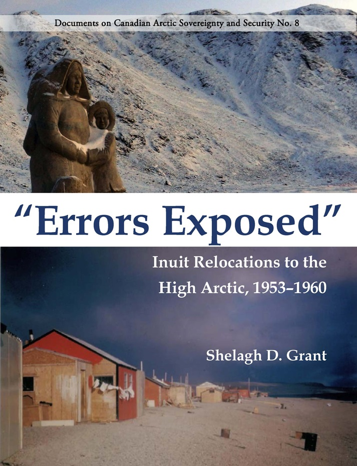 Errors exposed : Inuit relocations to the High Arctic, 1953-1960